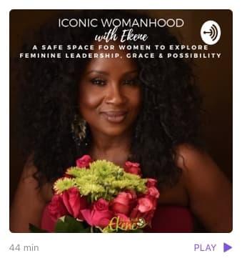 podcast iconic womanhood with Ekene - Sizakele Marutlulle