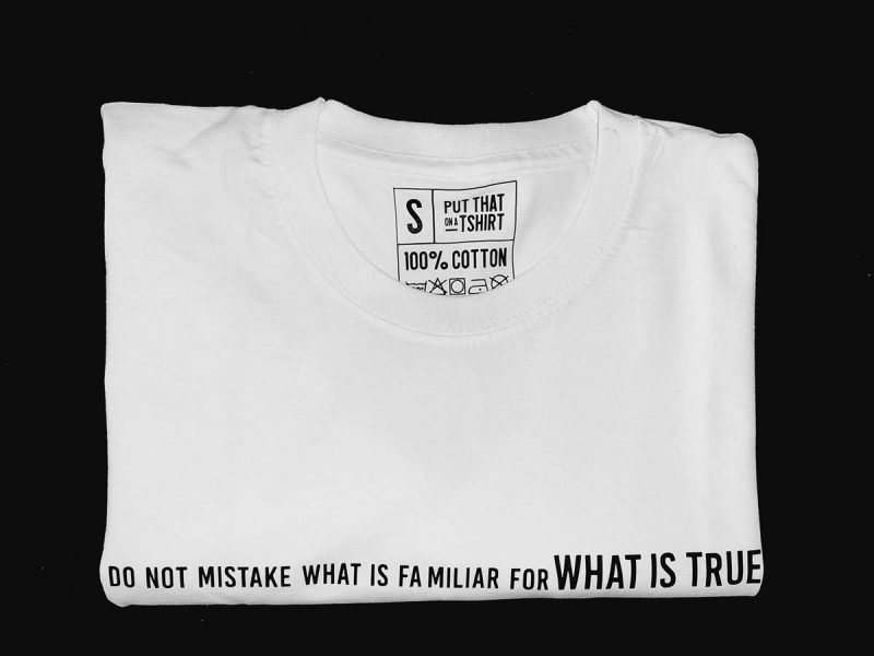 Do not mistake what is familiar-t-shirt-Sizakele-Marutlulle-Apparel