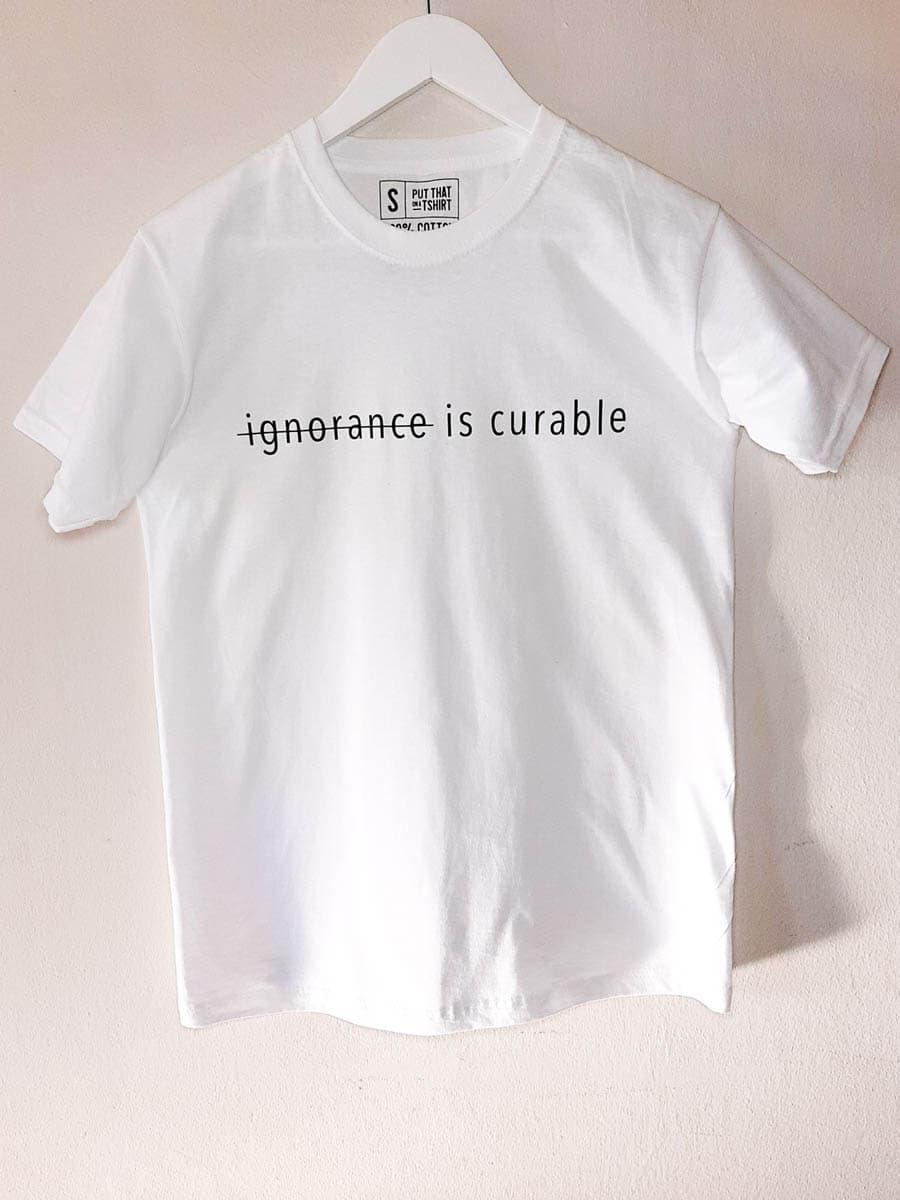 Ignorance is curable-t-shirt-Sizakele-Marutlulle-Apparel