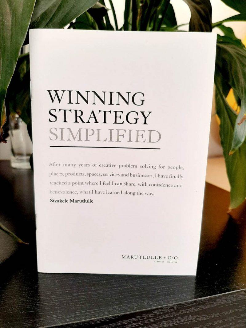Winning strategy simplified-Sizakele-Marutlulle